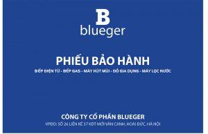 Phiếu bảo hành Blueger